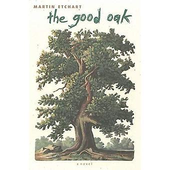 De goede Oak (roman) (westerse literatuur) (westerse literatuur-serie)