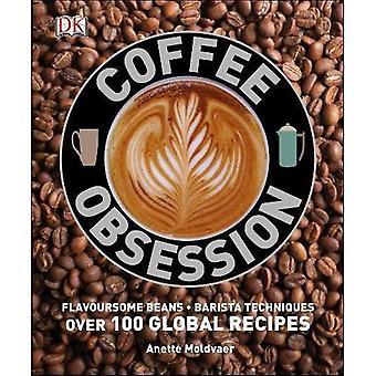 Kaffe Obsession