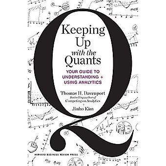 Keeping Up with les «quants»: votre Guide pour comprendre et utiliser Analytique