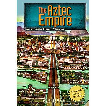 The Aztec Empire: An Interactive History Adventure (You Choose Books)
