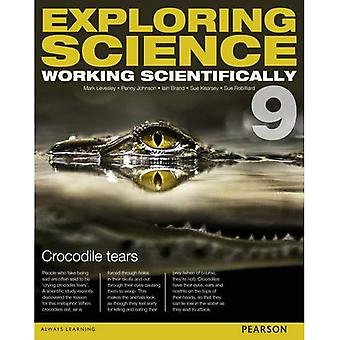 Exploring Science: Working Scientifically Student Book Year 9 (Exploring Science 4)