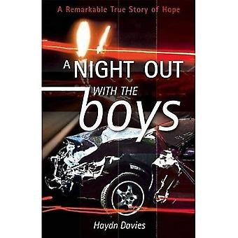 A Night Out with the Boys: A Remarkable True Story of Hope