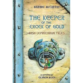 Keeper of the Crock of Gold: Irish Leprechaun Stories