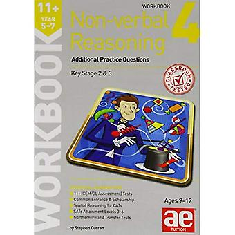 11+ Non-Verbal Reasoning Year 5-7 Workbook 4: Additional Practice Questions