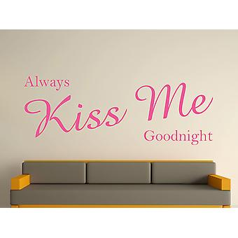 Always Kiss Me Goodnight Wall Art Sticker - Pink