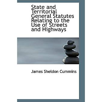 الدولة والقوانين العامة الإقليمية المتصلة باستخدام الشوارع والطرق السريعة بجيمس & الكمون شيلدون