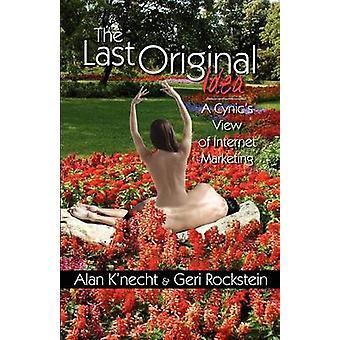 The Last Original Idea by KNecht & Alan