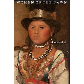 Women of the Dawn by McBride & Bunny