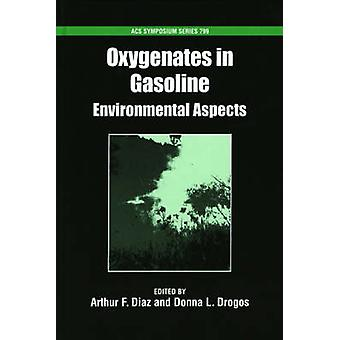 Oxygenates in Gasoline Environmental Aspects by Diaz & Art