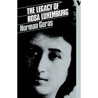 The Legacy of Rosa Luxemburg by Geras & Norman