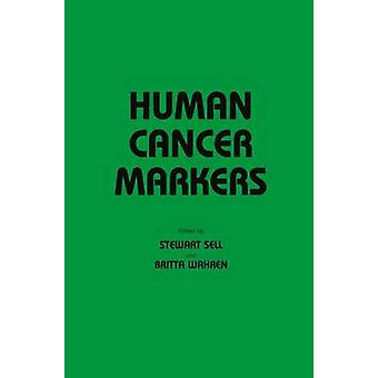Human Cancer Markers by Sell & Stewart