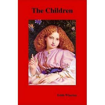 The Children by Wharton & Edith
