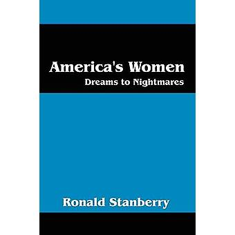 Rêves de femmes Amériques aux cauchemars de Stanberry & Ronald