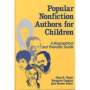 Autori di narrativa e poesia popolare per bambini A Biographical e tematiche guida di Wyatt & Flora R.