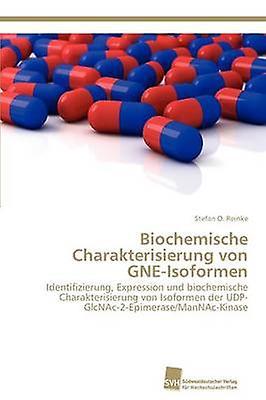 Biochemische Charakterisierung von GNEIsoformen by Reinke Stefan O.