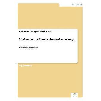 Methoden der Unternehmensbewertung durch Fleischer & Geb. Bartolomäus & Dirk