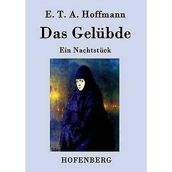 Das Gelbde av E. T. A. Hoffmann