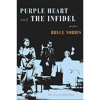 Purple Heart og vantro - to skuespill av Bruce Norris - 97808101221