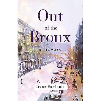 Out of the Bronx: A Memoir
