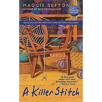 Killer Stitch by Maggie Sefton - 9780425222027 Book