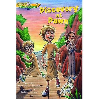 Discovery at Dawn (Gospel Time Trekkers #6) by Maria Grace Dateno - M