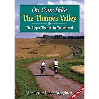 On Your Bike Thames Valley by Ellen Lee - John Broughton - 9781846742