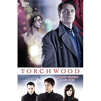 Torchwood: Almost Perfect (Paperback) by Goss James