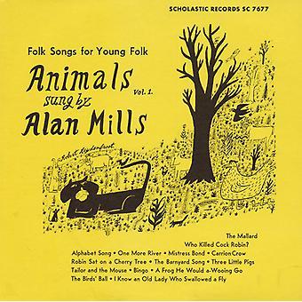 Alan Mills - Alan Mills: Mills, Alan: importazione USA di vol. 1-animali [CD]