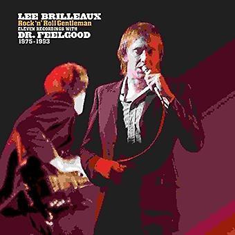 Dr. Feelgood - Lee Brilleaux: importación de Estados Unidos caballero del Rock ' n ' Roll [vinilo]