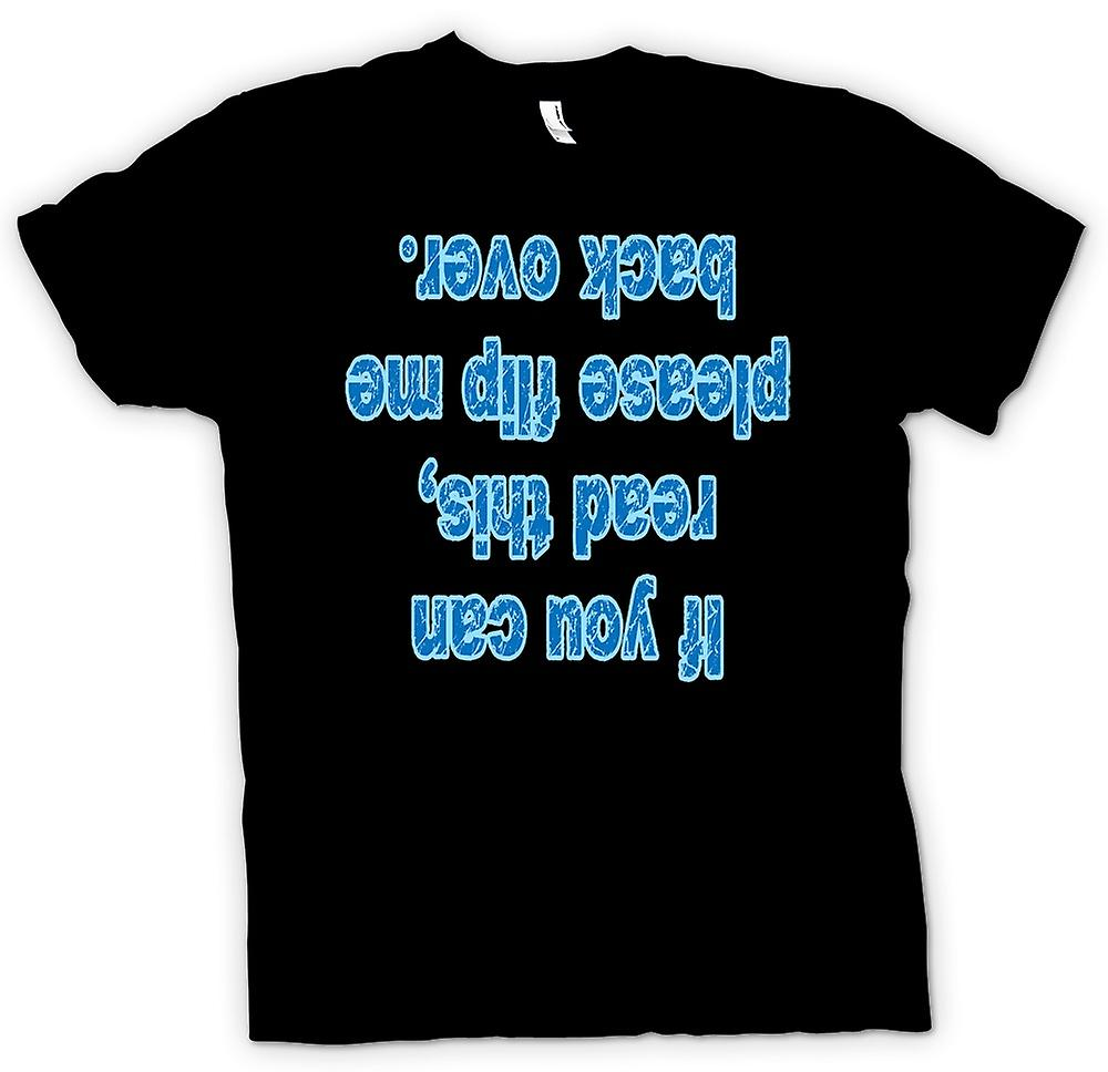 Mens T-shirt - If you can read this, please flip me back over.