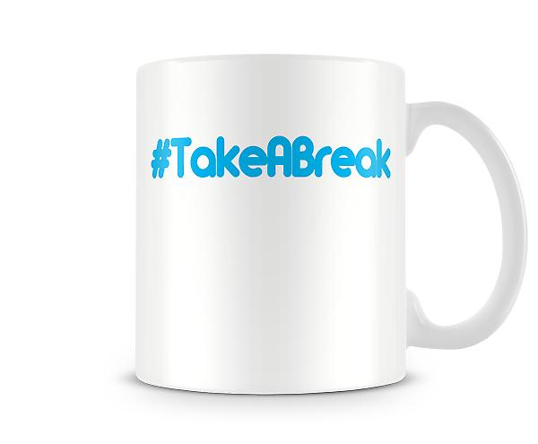 Hash-Take A Break bedruckte Becher