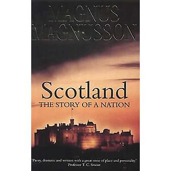 Scotland - The Story of a Nation by Magnus Magnusson - 9780006531913 B