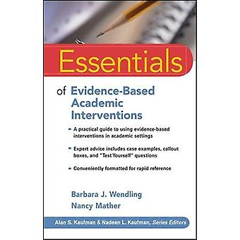 Essentials of Evidence-based Academic Interventions by Barbara J. Wen