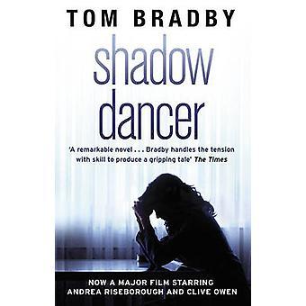 Skygge danser (Film Tie-In) av Tom Bradby - 9780552167000 bok