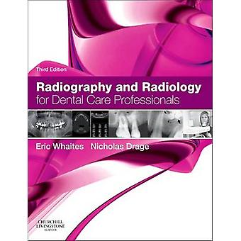 Radiography and Radiology for Dental Care Professionals (3rd Revised
