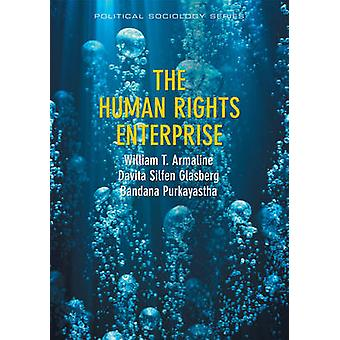 The Human Rights Enterprise - Political Sociology - State Power - and