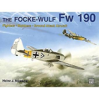 O Focke-Wulf FW 190 por Heinz J. Nowarra - 9780887403545 livro