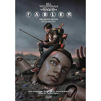 Fables Deluxe - Book 13 by Bill Willingham - 9781401264499 Book