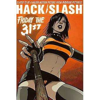 Hack/slash Omnibus - v. 3 by Tim Seeley - Bryan Baugh - Kevin Mellon -