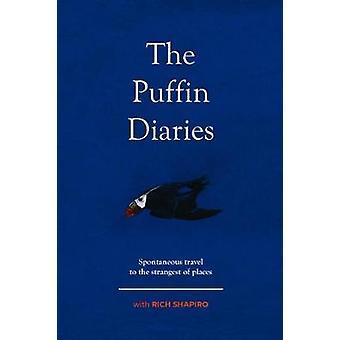 Puffin dagböckerna - spontana resor till de märkligaste platser av