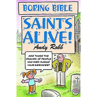 Saints Alive by Andy Robb - 9781842981245 Book