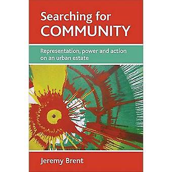 Buscar comunidad - representación - poder y acción en una Urba