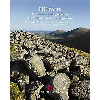 Hillforts - Prehistoric Strongholds of Northumberland National Park by