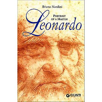 Leonardo - Portrait of a Master by Bruno Nardini - 9788809013506 Book
