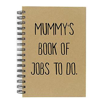 Mummy's Book Of Jobs To Do A5 Kraft Notebook