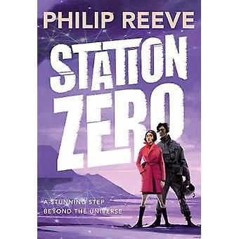Station Zero by Philip Reeve - 9780192759146 Book