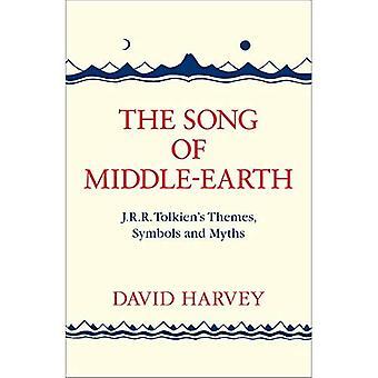 Het lied van Midden-aarde: J. R. R. Tolkiens thema's, symbolen en mythen