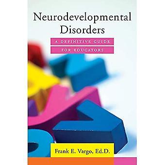 Zaburzenia rozwoju układu nerwowego-ostateczne przewodnik dla nauczycieli