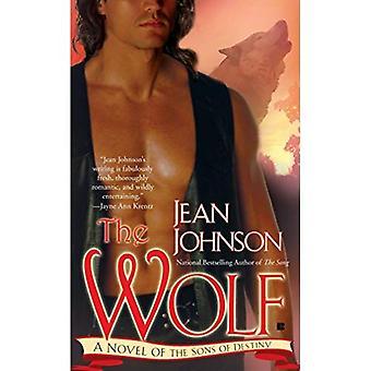 The Wolf: A Novel of the Sons of Destiny (Paranormal Romance (Berkley Sensation))
