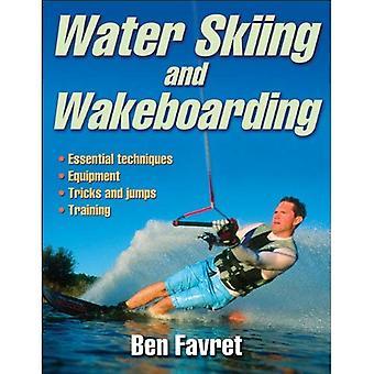 Waterskiën en wakeboarden